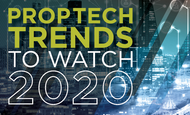 PropTech Trends to Watch 2020