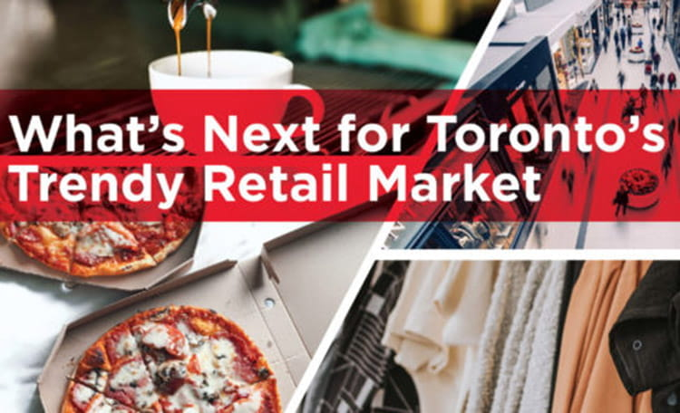 What's Next for Toronto's Trendy Retail Market Article